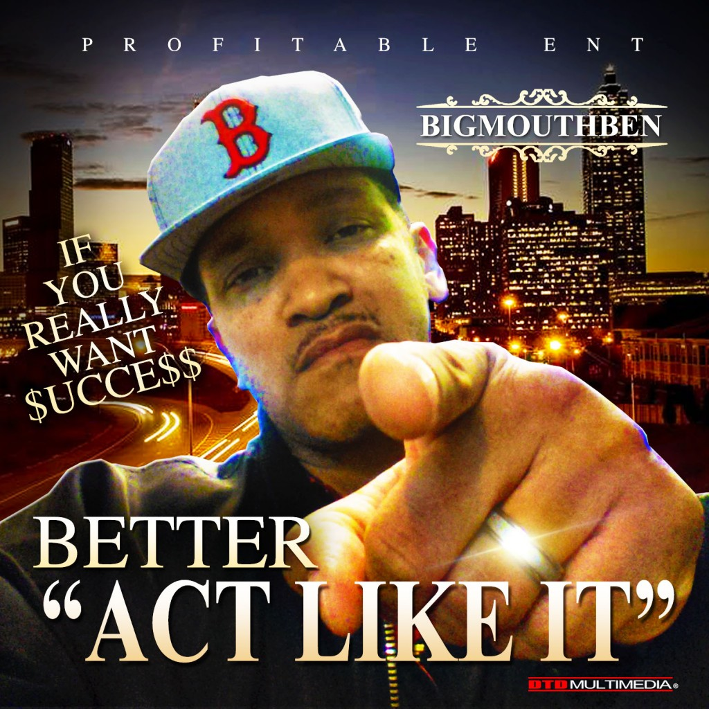 bigmouthben_act_like_cover_2