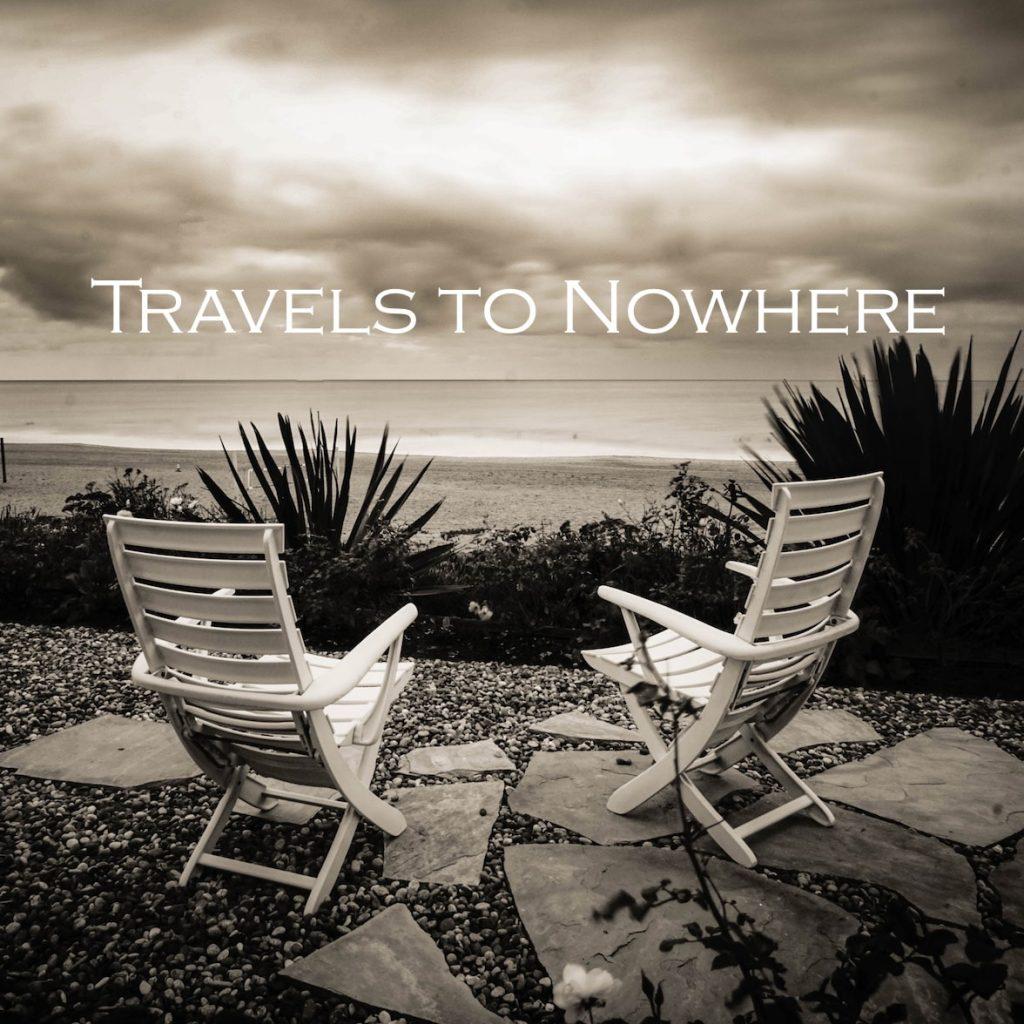 Sam Neher_Travels_to_Nowhere