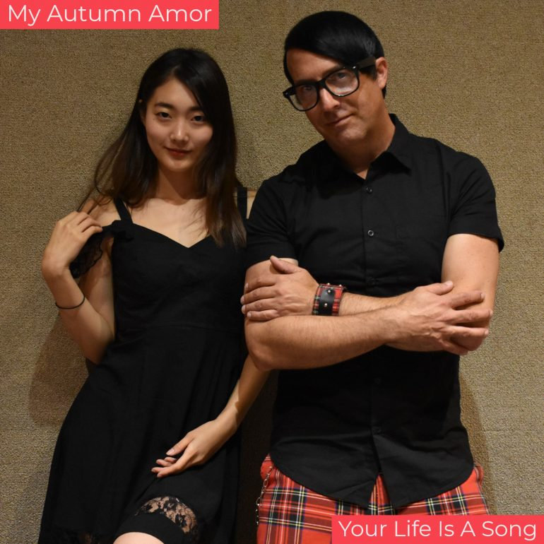 My Autumn Amor - Your Life is a Song